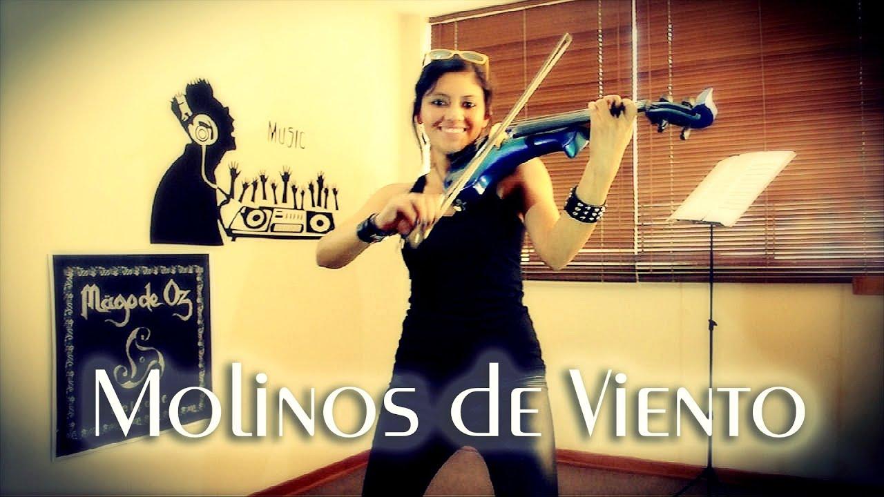 Molinos De Viento En Violin Electrico Mago De Oz Martha Psyko Youtube