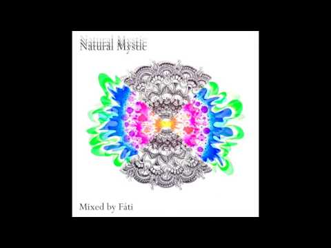 Natural Mystic Mixed by Fáti