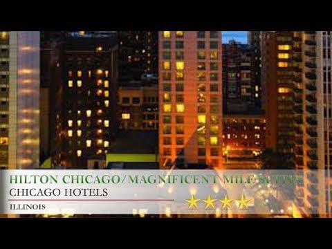 Hilton Chicago/Magnificent Mile Suites - Chicago Hotels, Illinois