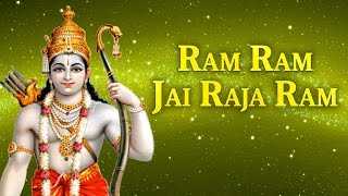 Ram Ram Jai Raja Ram - Ever Best Devotional Song Of God Rama