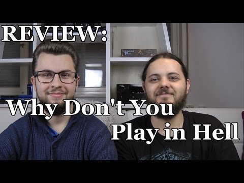 Spoiler Review Deutsch I Why Don't You Play in Hell (2013)