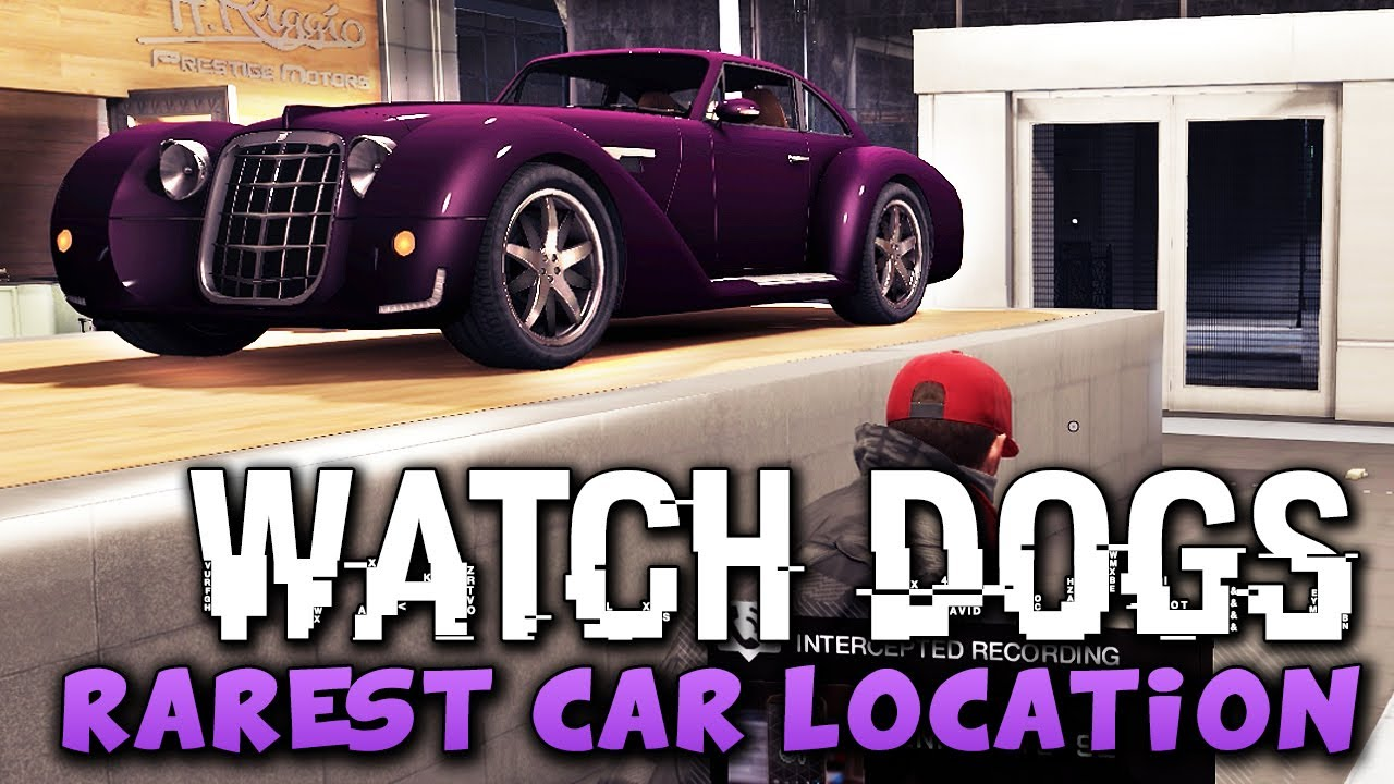 Watch Dogs - RAREST CAR LOCATION ! (Watch_Dogs Cars) - PS4/XBOX/PC