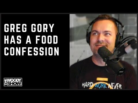 The Woody Show - Greg Has a Food Confession