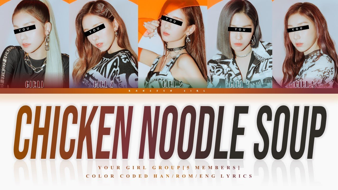 [YOUR GIRL GROUP] Chicken Noodle Soup by J-Hope ft. Becky G [5 Members ver.] || Saesong cover ✿