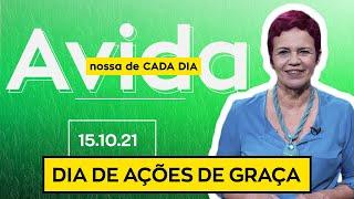 DIA DE AÇÕES DE GRAÇA - 15/10/2021