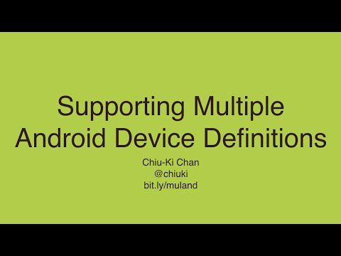 Supporting Multiple Android Device Definitions