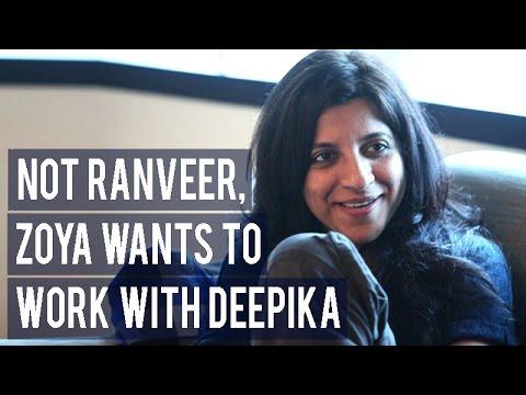 Not Ranveer Singh, Zoya Akhtar wants to work with Deepika Padukone