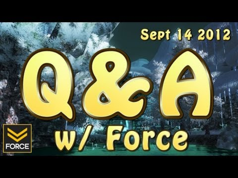 Q&A w/ Force (Sept 14, 2012)