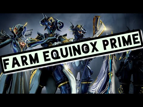 How to Get Equinox Prime   Warframe Relic Farming Guide 2019 - YouTube