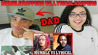 MY DAD REACTS TO Mumble Rappers Vs. Lyrical Rappers REACTION
