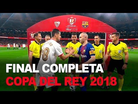 Sevilla vs Barcelona COMPLETO | Final Copa del Rey 2018 | Fútbol