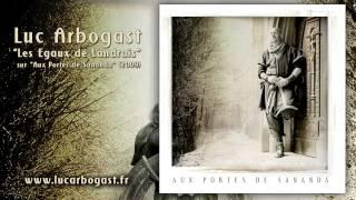 Luc Arbogast - Les Egaux de Landrais