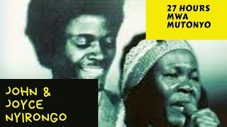 John and Joyce Nyirongo - 27 hours Mwa Mutonyo Zambian Music