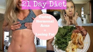 Diet Plan: Fat Loss + Curing Hormonal Acne | Full Day Of Eating
