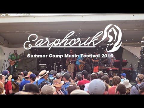 Earphorik - Summer Camp Music Festival - 5. 28.2016