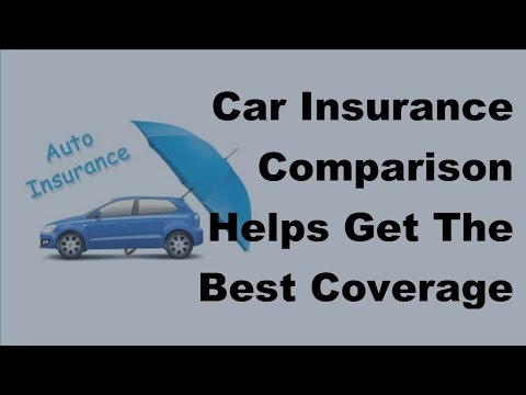 Car Insurance Comparison Helps Get The Best Coverage -  2017 Compare Car Insurance Tips