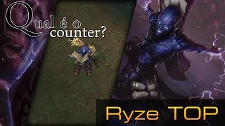 Qual é o Counter Ryze TOP
