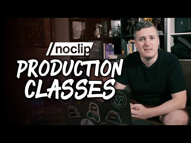 Noclip Production Classes: Learn How We Film Our Docs!