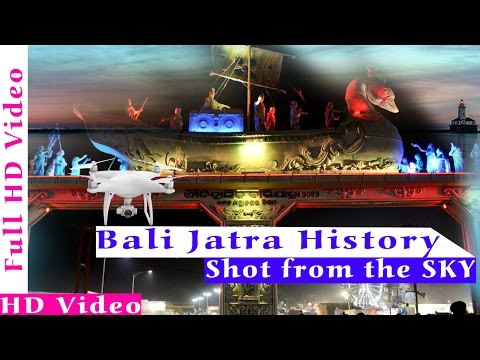 Bali Yatra History - Cuttack - 2016 || Video From The SKY || Created By - Dream Heart || HD Videos