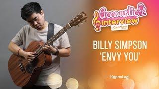 Billy Simpson - Envy You (Acoustic Interview Part 2)