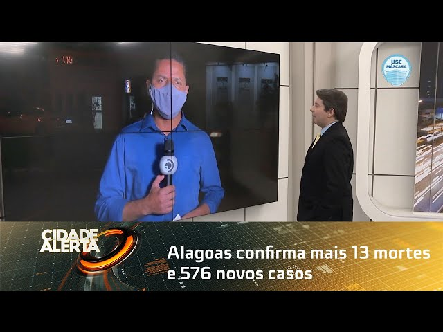 Coronavírus: Alagoas confirma mais 13 mortes e 576 novos casos