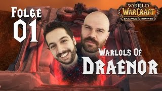 World of WarCraft: Warlords of Draenor - WarLOLs of Draenor #1: Michi und Clape zurück in WoW