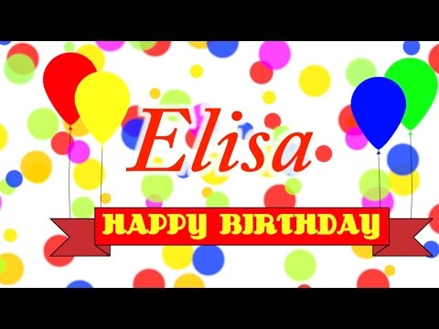 Happy Birthday Elisa Song