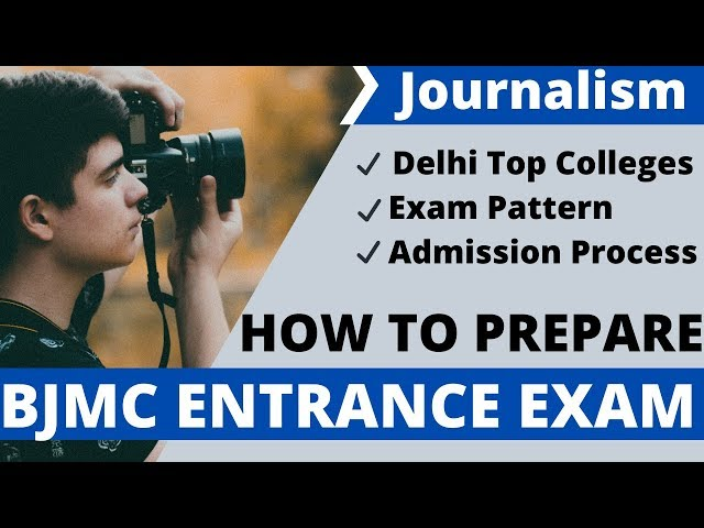 How to prepare BJMC entrance exam|syllabus|exam pattern|Top colleges in Delhi| complete details
