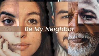 Be My Neighbor - Week 1 | June 14th, 2020
