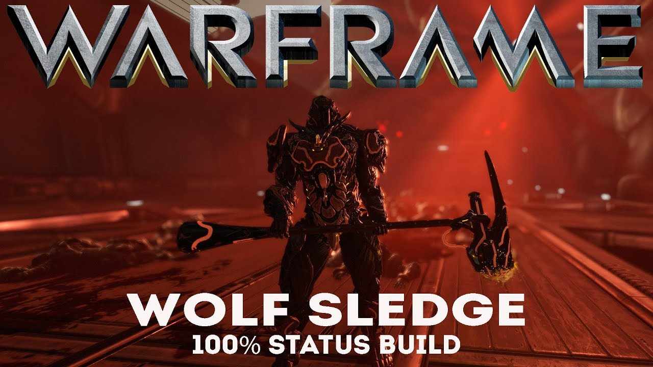 Warframe: Wolf Sledge - 100% Status Build (Update/Hotfix 24 8 3+)