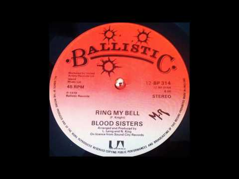 """Blood Sisters """" Ring My Bell"""" + One Blood Dub"""