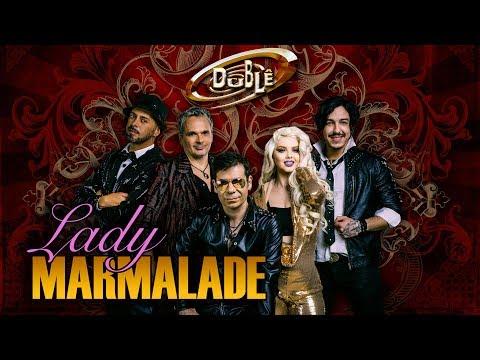 LADY MARMALADE | Banda Dublê