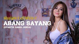 Download lagu Rheyna Morena - Abang Sayang (Syantik Sama Janda)