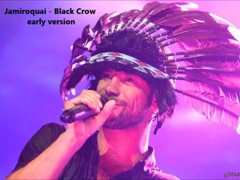Jamiroquai - Black Crow (early version)
