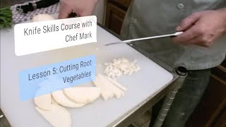 Knife Skills 101, Lesson #5: Cutting Root Vegetables