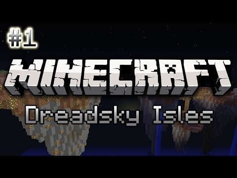 CTM Minecraft Maps - Dreadsky Isles #1 - A New Journey
