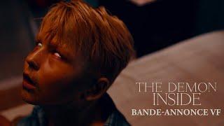 Bande annonce The Demon Inside