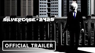 The Silver Case 2425 - Official Spotlight Trailer