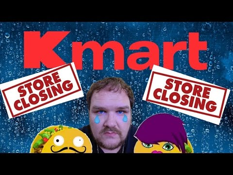 My Favorite Kmart Store is Closing | TacoBay07