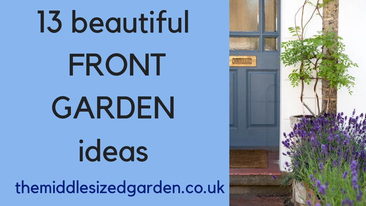 13 Easy Effective Front Garden Ideas Youtube