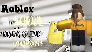 Roblox school morning routine -laurenxx213