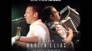 IMPARABLES  - Martin Elias &  Rolando Ochoa - CD COMPLETO 2015 (CALIDAD FULL HD)