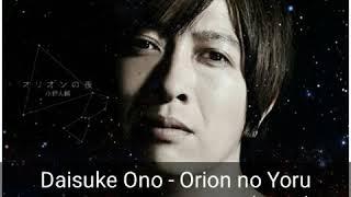 Daisuke Ono - Ori?n no Yoru sub espa?ol