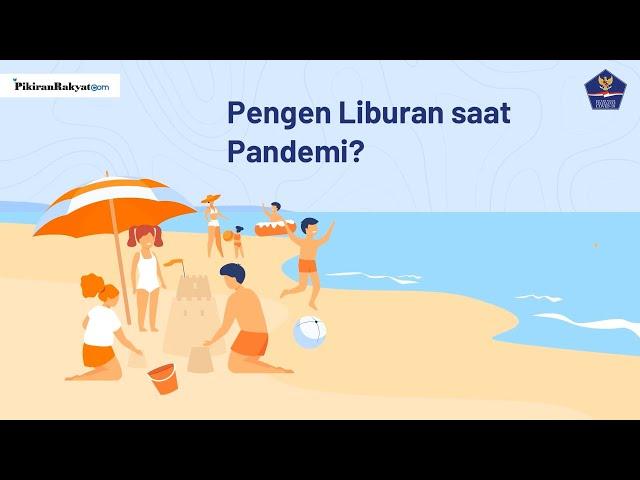 Pengen Liburan di saat Pandemi? Yuk Simak Persiapannya