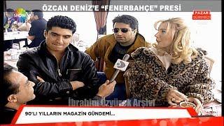 Seda Sayan ve Mahsun Kırmızıgül, Özcan Deniz'i kızdırıyor (1997)
