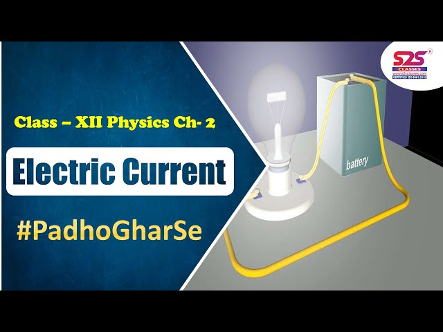 Class 12 Physics Ch 2 - Current Electricity | Electric Current and Drift Velocity, JEE, NEET, jee,
