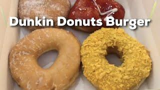 Dunkin Donuts & Burger
