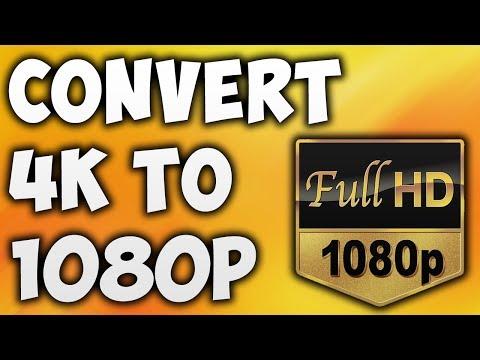 How To Convert 4K To 1080p Online - Best 4K To 1080p Video Converter [BEGINNER'S TUTORIAL]