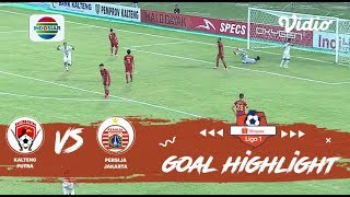 Kalteng Putra (1) vs (3) Persija - Goals Highlights | Shopee Liga 1