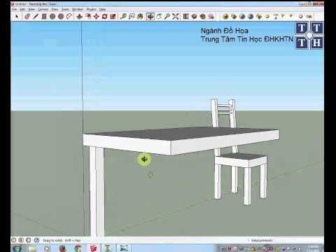 Học Sketchup 2013: Hướng dẫn thiết kế bộ bàn ghế